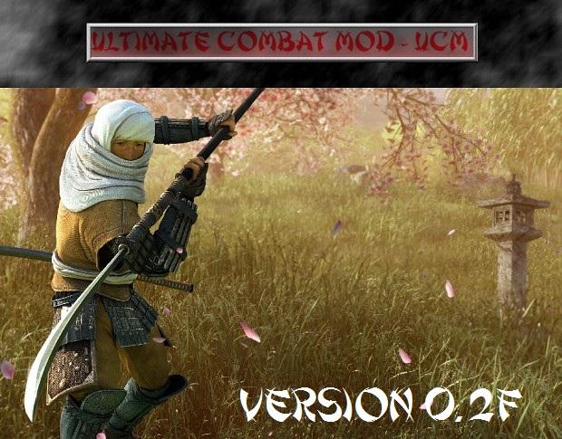 Ultimate Combat Mod - UCM 0.2F