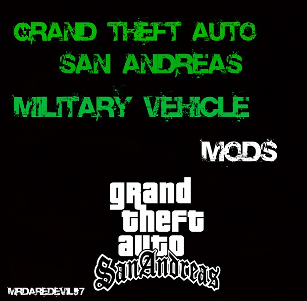 GTA SA Military Vehicle MODS