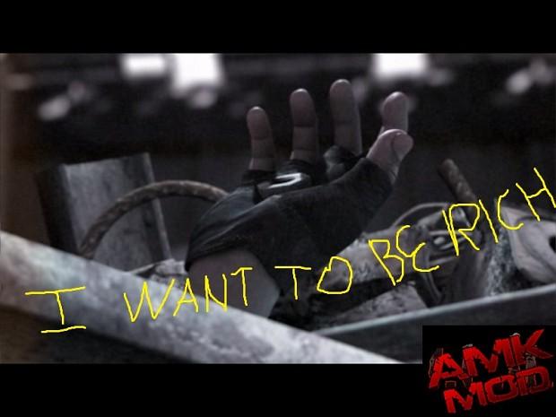 S.T.A.L.K.E.R.: AMK - I want to be rich mod