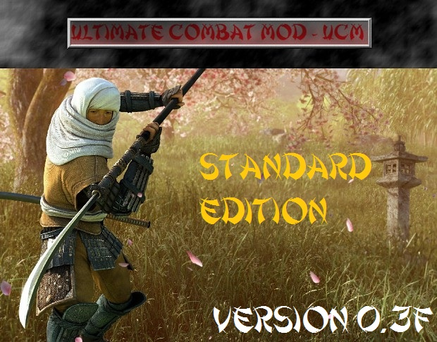 Ultimate Combat Mod - UCM Standard Edition 0.3F