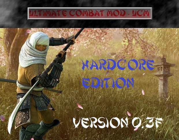 Ultimate Combat Mod - UCM Hardcore Edition 0.3F