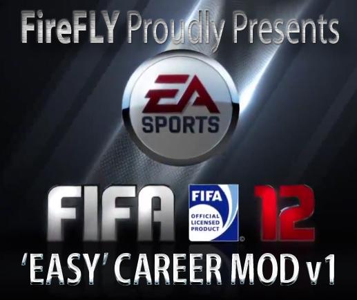 FIFA12 'EASY' Career mod v1 by FireFLY