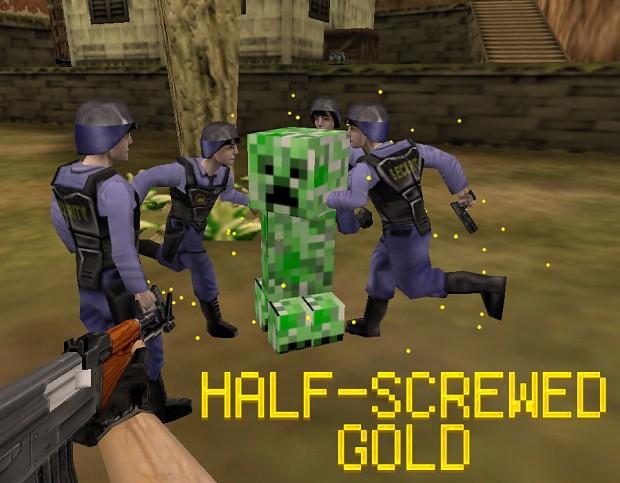 Half-Screwed Gold Final