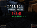 S.T.A.L.K.E.R.: AMK Retranslated v0.1 [OUTDATED]