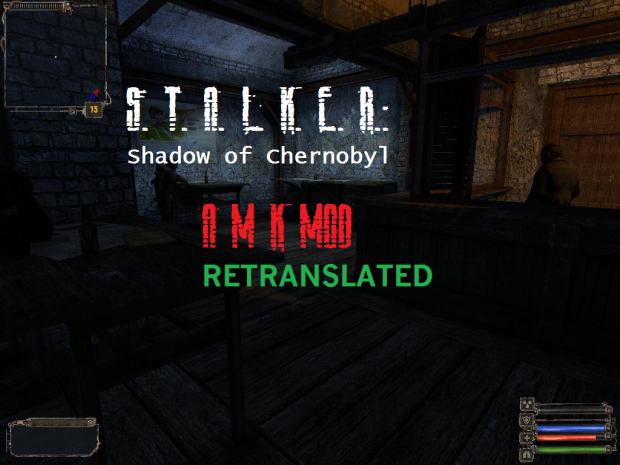S.T.A.L.K.E.R.: AMK Retranslated v0.3