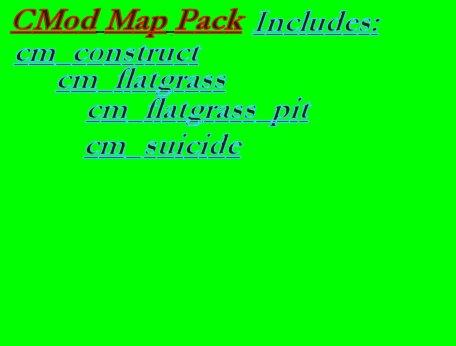 CMod Map Pack