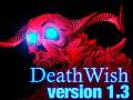 Death Wish 1.3