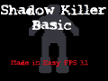 Shadow Killer Basic