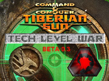 C&C Tiberian Sun: Tech Level War Beta 0.3 15-01