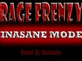 Rage Frenzy Insane Mode Ver 0.5