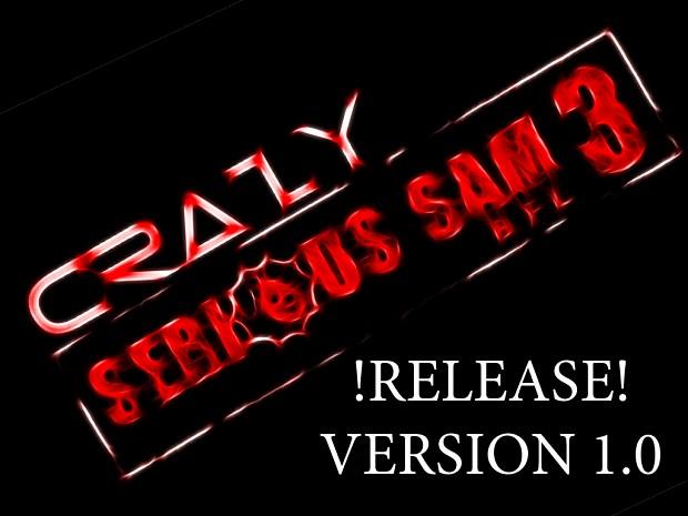 CRAZY Serious Sam 3: BFE Mod (Ver 1.0)