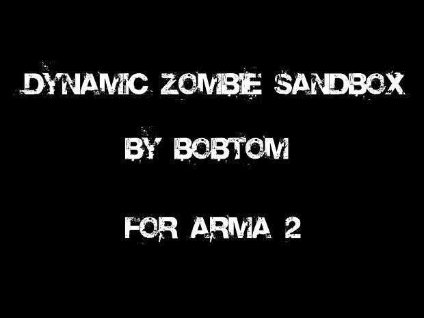 Dynamic Zombie Sandbox .90 Release OA version