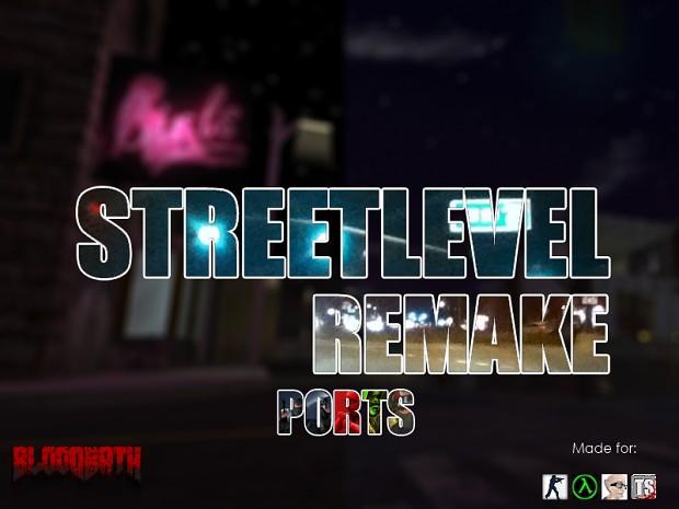 Streetlevel(Remake) - Ports