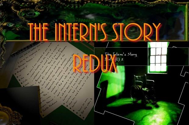 The Intern's Story (Redux)