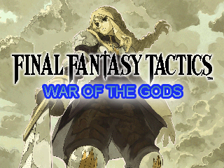 Final Fantasy Tactics War of the Gods version 5.1