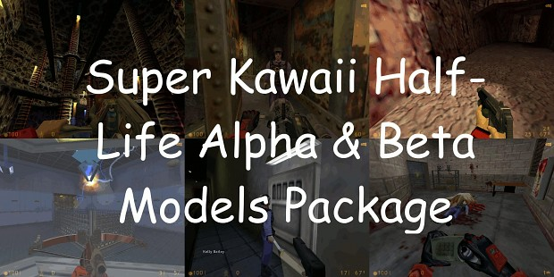 Half-Life Alpha & Beta Models Pack