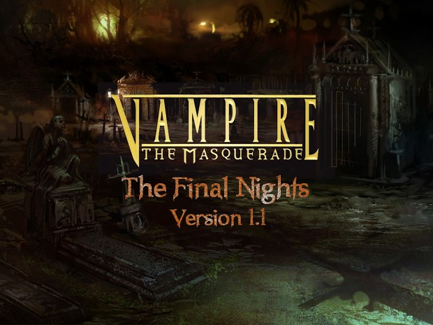 VtM: The Final Nights 1.1 (Update Only)