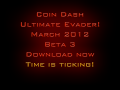 Coin Dash V3 Ultimate Evader!