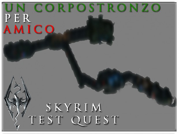 """Un Corpostronzo per Amico"" TEST QUEST 01"