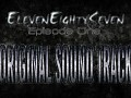 ElevenEightySeven - Episode One OST