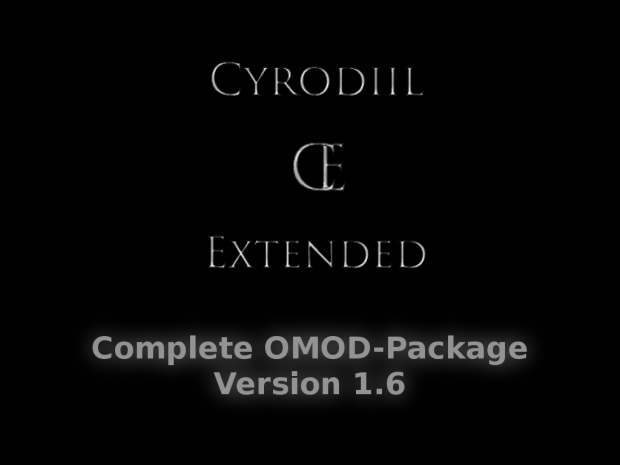 Cyrodiil Extended - Complete Omod-Package