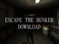 Escape the Bunker: 1944 v1.2 (Abandoned Project)