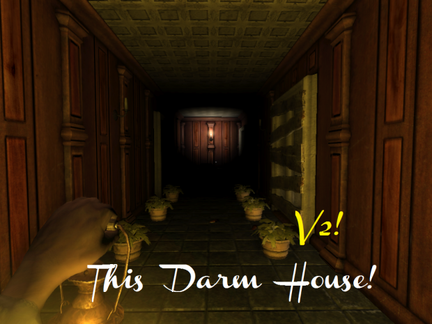 This Darn House! V2