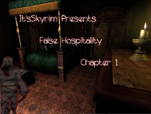 False Hospitality Chapter One