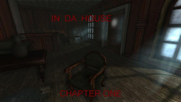 In da house - Chapter One