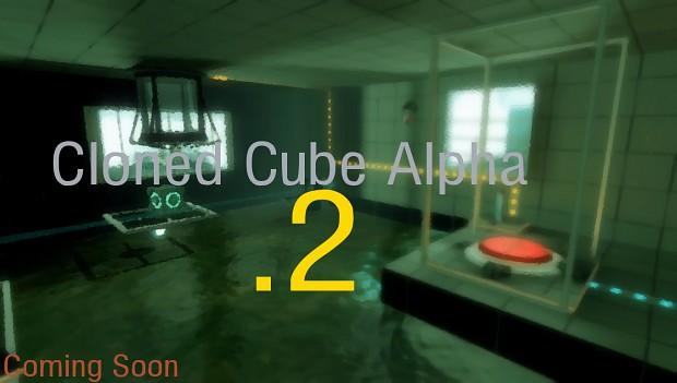 Cloned Cube Alpha .2