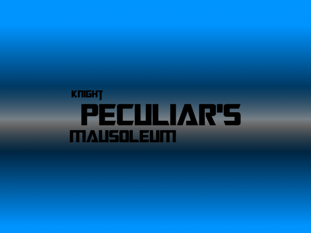 Knight Peculiar's Mausoleum