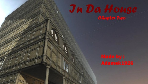 In Da House - Chapter Two 1.0