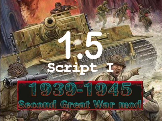 1939-1945 SGW mod Years Advance scripts