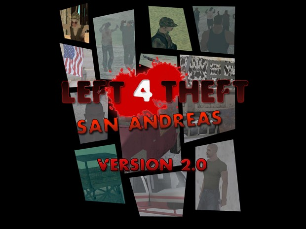 Left 4 Theft: San Andreas Version 2.0