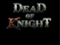 Dead of Knight Game