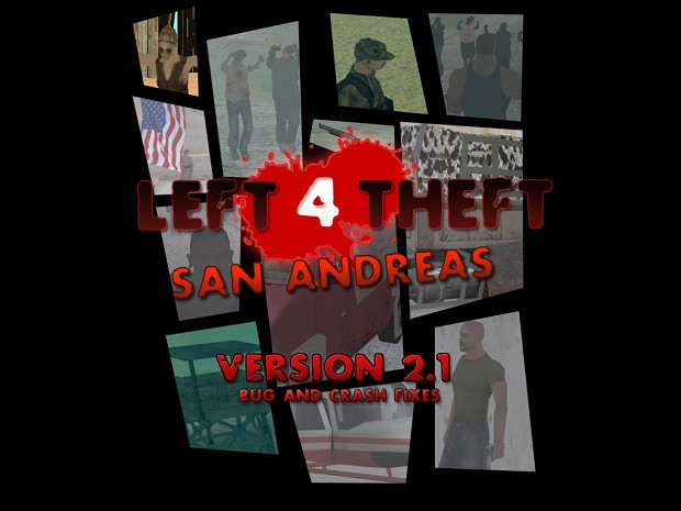 Left 4 Theft: San Andreas Version 2.1