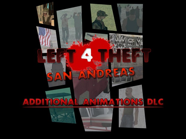 Left 4 Theft Additional Animations DLC