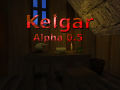 Kelgar - Alpha 0.5 - July Release