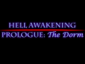 Hell Awakening Prologue: The Dorm v1.1
