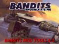 Bandits Mod Tools v.0.5