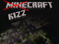 Kizzcraft - 30th May - Complete - 1.3