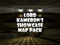 Lord Kameron's Showcase Map Pack