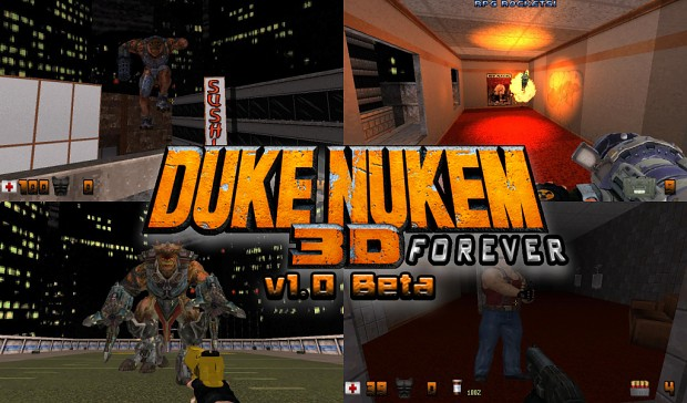 Duke Nukem 3D Forever v1.0 Beta