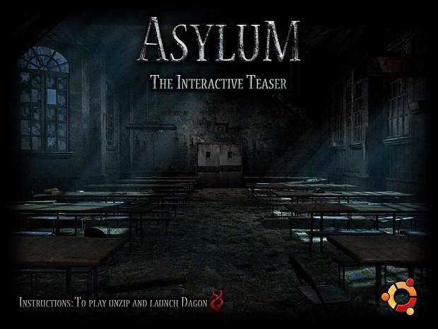 Asylum Interactive Teaser (Ubuntu)