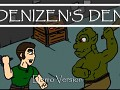 Denizen's Den - Demo