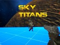 Sky Titans Beta 0.99
