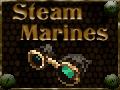 Steam Marines v0.6.0 (Win)