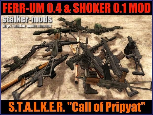FERR-UM 0.4 & SHOKER MOD 0.1 - Call of Pripyat