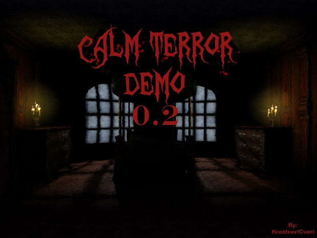Calm Terror - Demo/Beta 1.3 **OLD**