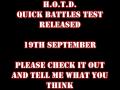 H.O.T.D. Quick Battles Test (Older Version)